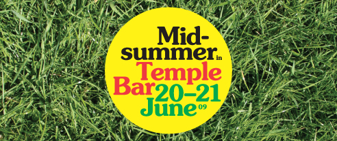 MidSummer Magic in Temple Bar