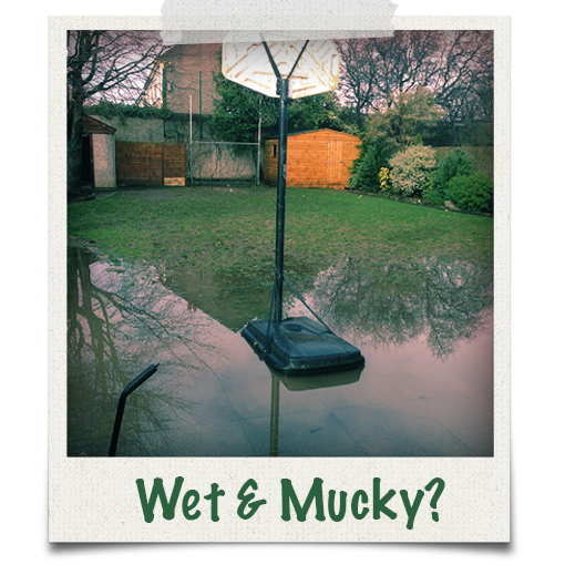 Do you have wet and mucky garden grass?