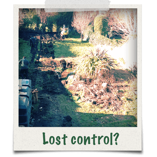 Lost control of your garden?
